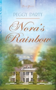 Nora's Rainbow ebook by Peggy Darty