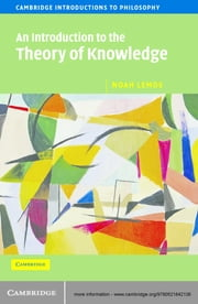 An Introduction to the Theory of Knowledge ebook by Noah Lemos