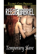 Temporary Slave ebook by Reese Gabriel