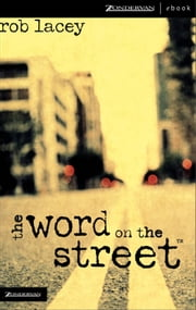 the word on the street ebook by Rob Lacey