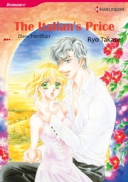 THE ITALIAN'S PRICE (Harlequin Comics) - Harlequin Comics ebook by Ryo Takase, Diana Hamilton