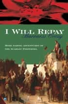 I Will Repay ebook by