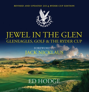 Jewel in the Glen - Updated 2014 Edition ebook by Ed Hodge,Jack Nicklaus