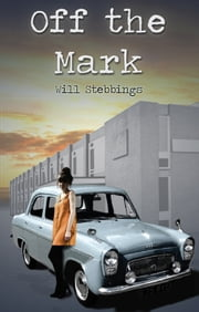 Off the Mark ebook by Will Stebbings