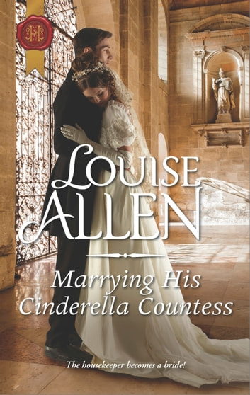 Marrying His Cinderella Countess ebook by Louise Allen
