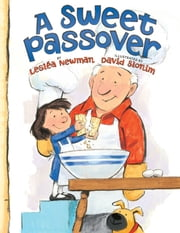 A Sweet Passover ebook by Lesléa Newman,David Slonim