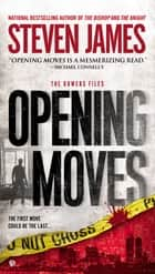 Opening Moves ebook by Steven James