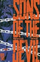 SONS OF THE DEVIL VOL. 2 #136 ebook by Brian Buccellato, Toni Infante