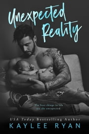 Unexpected Reality ebook by Kaylee Ryan