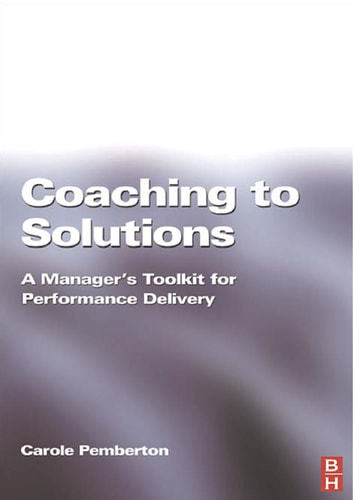 Coaching to Solutions ebook by Carole Pemberton