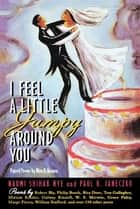 I Feel a Little Jumpy Around You ebook by Naomi Shihab Nye,Paul B. Janeczko