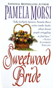 Sweetwood Bride ebook by Pamela Morsi
