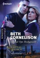 Special Ops Bodyguard ebook by Beth Cornelison
