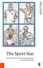 The Sport Star ebook by Professor Barry Smart