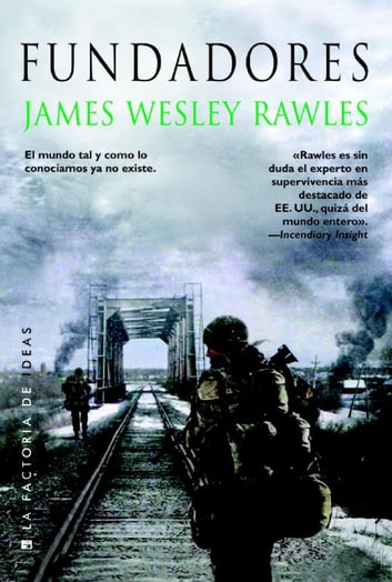 Fundadores ebook by Wesley Rawles James