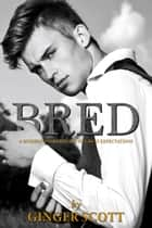 Bred ebook by Ginger Scott