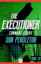 Command Strike ebook by Don Pendleton