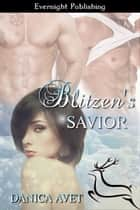 Blitzen's Savior ebook by Danica Avet