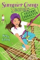 Friends ForNever ebook by Katy Grant