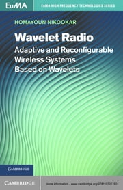 Wavelet Radio - Adaptive and Reconfigurable Wireless Systems Based on Wavelets ebook by Homayoun Nikookar