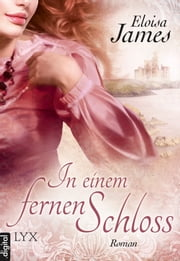 In einem fernen Schloss ebook by Eloisa James, Barbara Först