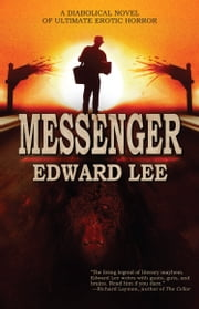 Messenger ebook by Edward Lee