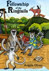 Fellowship of the Ringtails ebook by Angela Oliver