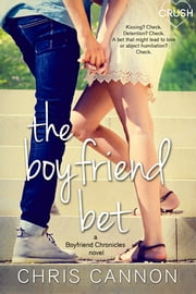 The Boyfriend Bet eBook by Chris Cannon