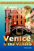 Venice & the Veneto ebook by Marisa Fabris