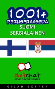 1001+ perusfraaseja suomi - serbialainen ebook by Gilad Soffer