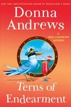 Terns of Endearment - A Meg Langslow Mystery ekitaplar by Donna Andrews