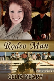 Rodeo Man ebook by Celia Yeary
