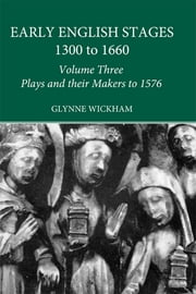 Plays and their Makers up to 1576 ebook by