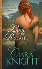 Love in the Rockies ebook by