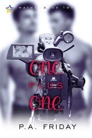 One Plus One ebook by P.A. Friday