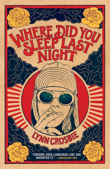 Where Did You Sleep Last Night ebook by Lynn Crosbie