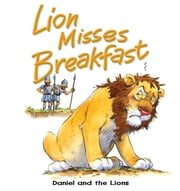 Lion Misses Breakfast ebook by Tim Dowley