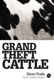 Grand Theft Cattle ebook by Steven Rinella