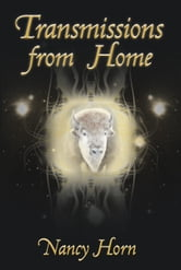 Transmissions from Home ebook by Nancy Horn