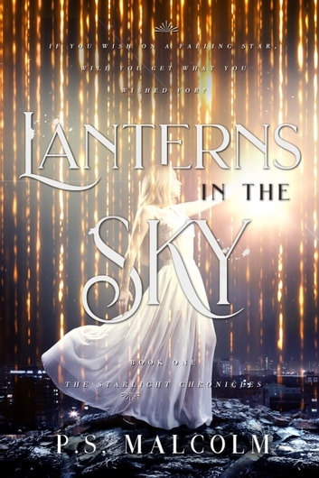Lanterns In The Sky ebook by P.S. Malcolm