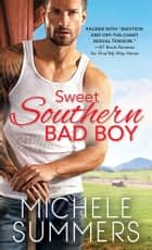 Sweet Southern Bad Boy Ebook di Michele Summers