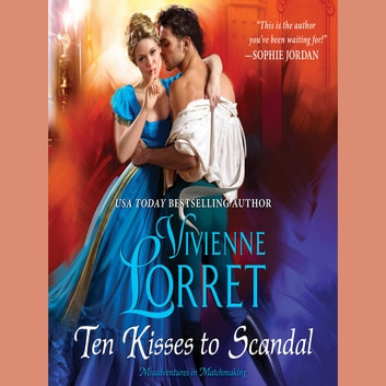 Ten Kisses to Scandal audiobook by Vivienne Lorret