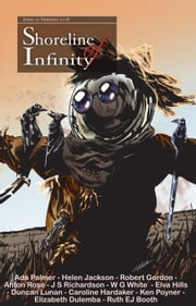 Shoreline of Infinity 12 - Shoreline of Infinity science fiction magazine ebook by Ada Palmer, Robert Gordon, Helen Jackson,...
