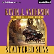 Scattered Suns audiobook by Kevin J. Anderson