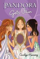 Pandora Gets Vain ebook by Carolyn Hennesy