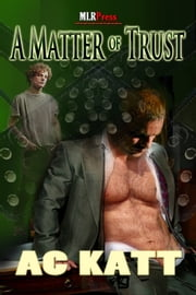 A Matter of Trust ebook by AC Katt