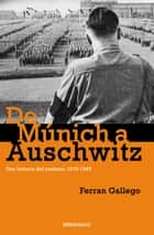 De Múnich a Auschwitz ebook by Ferran Gallego
