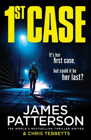 1st Case ebook by James Patterson
