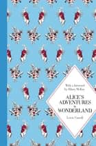 Alice's Adventures in Wonderland: Macmillan Classics Edition ebook by Lewis Carroll