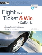 Fight Your Ticket & Win in California ebook by David W. Brown, Attorney